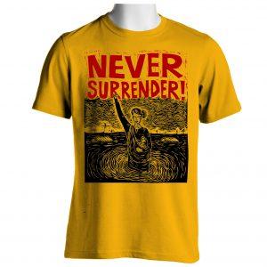 Never Surrender!